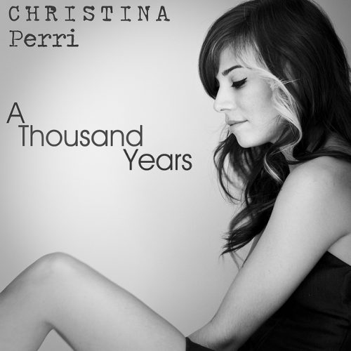 A Thousand years – Christina Perri