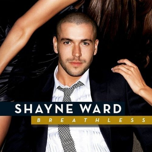 Breathless – Shayne Ward