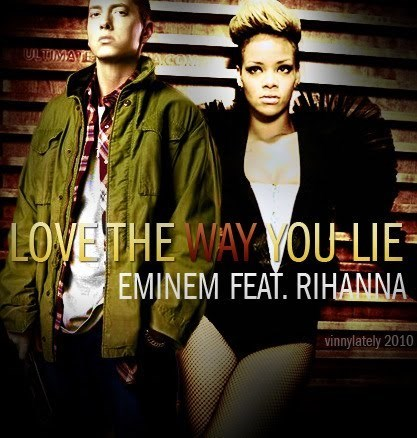 Love the way you lie – Eminem ft Rihanna