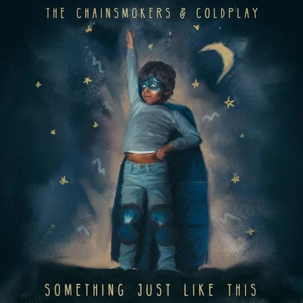 Something Just Like This – The Chainsmokers & Coldplay
