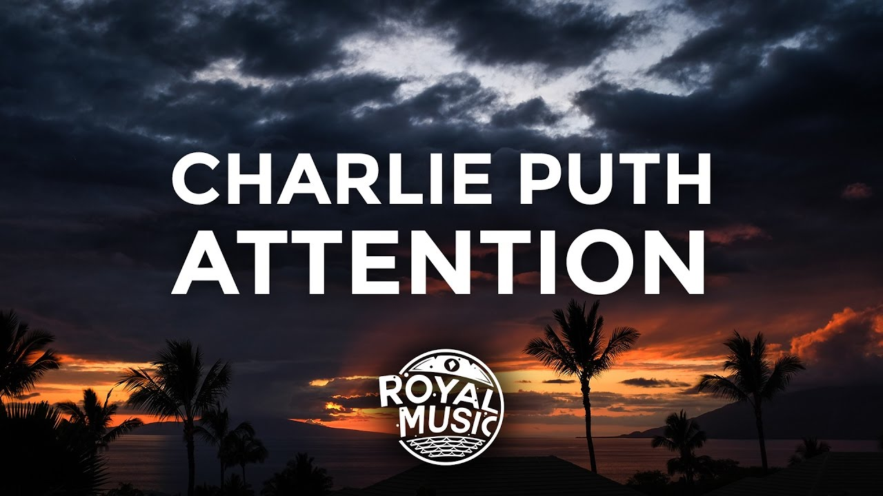 Attention – Charlie Puth